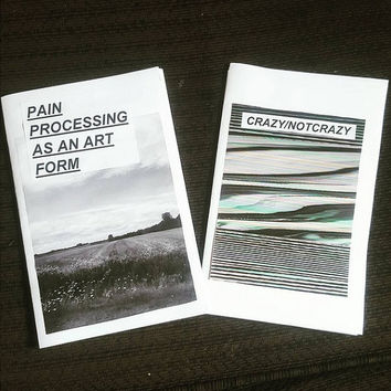 Pain Processing as an Art Form- a poetry zine