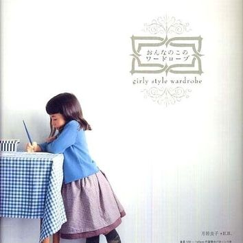 Giry & Lovely Style Wardrobe - Japanese Sewing Pattern Book for Girls Children - Yoshiko Tsukiori - B27