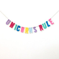 """Unicorns Rule"" Felt Party Banner"