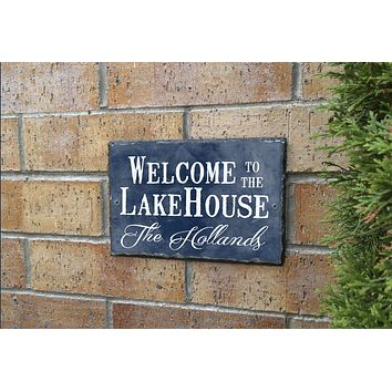 Handmade and Customizable Slate Home Sign - Personalized Welcome To The Lake House Plaque