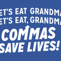 Commas Save Lives! T-Shirt | SnorgTees