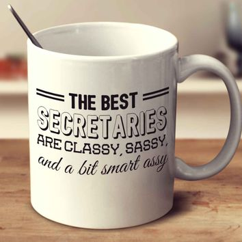 The Best Secretaries Are Classy Sassy And A Bit Smart Assy
