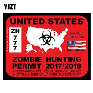 YJZT 14x10.7CM Personality Decals United States ZOMBIE Hunting Permit Retro-reflective Car Sticker C1-8054