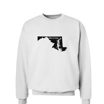 Maryland - United States Shape Sweatshirt by TooLoud