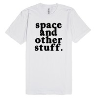 SPACE AND OTHER STUFF