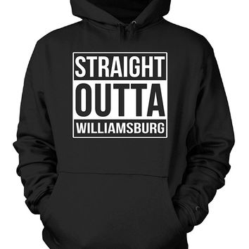 Straight Outta Williamsburg County. Cool Gift - Hoodie