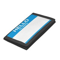 Hello My Name Is ... Trifold Wallets