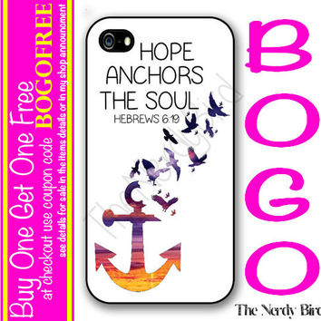 Hope Anchors the Soul Hebrews 6:19 Bible Quote Plastic or Rubber iPhone 4, 5, or 5C Case