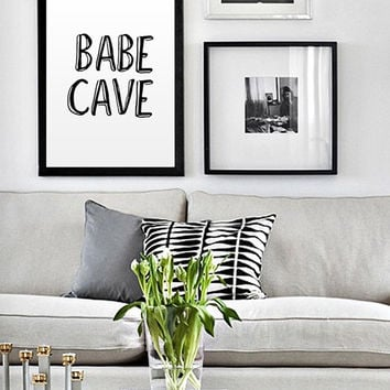 Babe Cave Printable Poster Typography Print Black & White Wall Art Poster Print Girl Room Decor Printable Wall Art Typogrpahy Print Poster