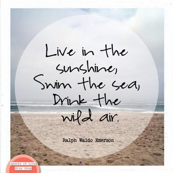 Square digital download, inspirational quote print, Emerson, South Africa, square wall art, Live in sunshine, swim the sea, wild air, beach