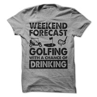 Golf Weekend Forecast Drinking T-Shirt Tee Outdoors Golfing Shirts Wine Beer Gift Mens Womens Tshirts for Golfers Fathers Day Dad Gift Funny