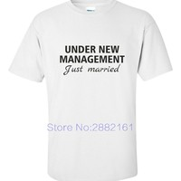 UNDER NEW MANAGEMENT Just Married Funny T Shirt