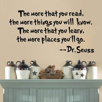 DR SEUSS THE MORE THAT YOU READ YOU KNOW Saying Quote Home Decor Wall Sticker = 1705961540