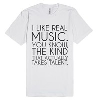 I Like Real Music-Unisex White T-Shirt