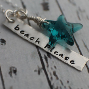 Hand Stamped Jewelry - Beach Please Hand Stamped Necklace - Wire Wrapped Blue Starfish - Sterling Silver Necklace - Beach Jewelry