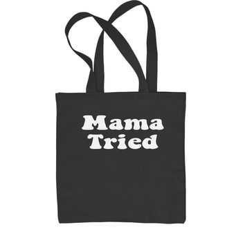 Mama Tried Country Music Shopping Tote Bag