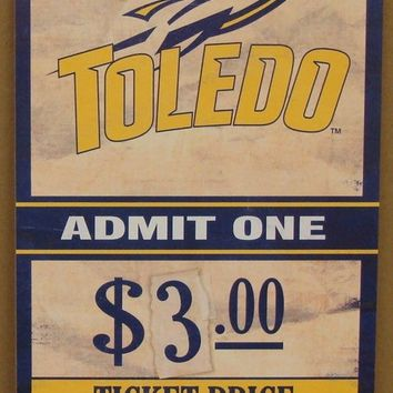 "TOLEDO ROCKETS GAME TICKET ADMIT ONE GO ROCKETS WOOD SIGN 6""X12'' NEW WINCRAFT"