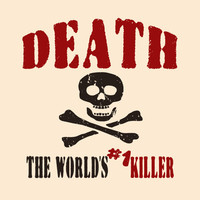 Death Shirt Grim Reaper T-Shirt Skull Tee Guys Ladies Womens Mens Kids Youth Death The Worlds Number One Killer S M L XL 2Xl 3XL 4XL Cotton