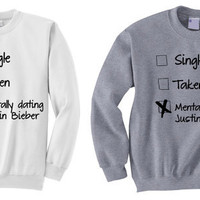 NEW - Mentally Dating Justin Bieber Crewneck Sweatshirt