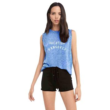 Vacation Hangover Muscle Tank