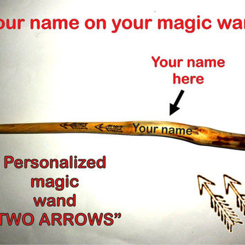Magic wand TWO ARROWS. Customized natural magic wand. Personalized wand with your name. Unique and special gift for all. Wizard wooden wand.