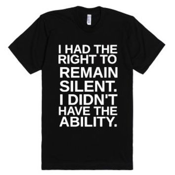 Right To Remain Silent-Unisex Black T-Shirt