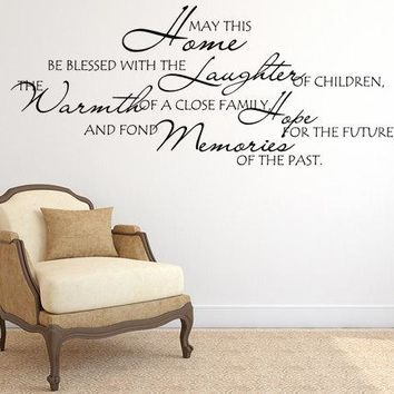 Blessed Home Wall Decal Custom Wall Custom Quote May This Home Decal
