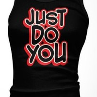 Just Do You Junior's Tank Top, Funny Bold JUST DO YOU Design Boy Beater:Amazon:Clothing