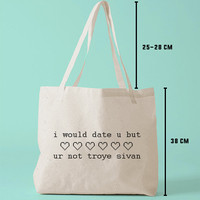 TBAG-I-651 - i would date u but ur not troye sivan - Pixel Heart - Printed Tote Bag Canvas - by HeartOnMyFingers