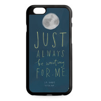 Peter Pan Quotes iPhone 6 Case
