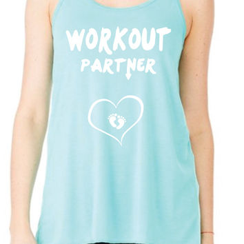 WORKOUT PARTNER with baby feet heart Pregnant  Flowy Tank Top Workout Gym Running Fitness Yoga Exercise Hike Hiking Running Sweating So CUTE