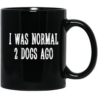 I Was Normal 2 Dogs Ago-Personalized Gift For Funny Dog Lovers Black Mug