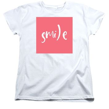 Smile - Motivational And Inspirational Quote - Women's T-Shirt (Standard Fit)