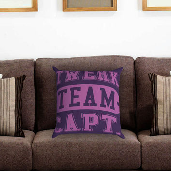 Twerk Team Captain Pillow Cover , Custom Zippered Pillow Case One Side Two Sides