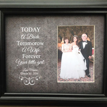Wedding Mother Father Parent Today a Bride Tomorrow a Wife Forever Your Little Girl Personalized Gift