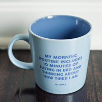 Morning Routine Coffee Mug - Jac Vanek