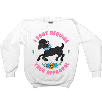 Black Sheep Doesn't Require Your Approval -- Unisex Sweatshirt