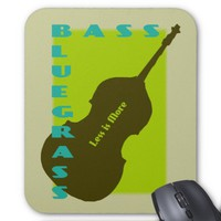 Bluegrass Bass: Less is More Mouse Pad