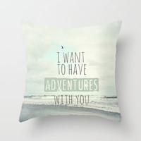 I want to have adventures with you Throw Pillow by Sylvia Cook Photography