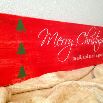 Merry Christmas to all, and to all a good night - Distressed Handmade Wooden Christmas Sign - Rustic Holiday Wall Decor