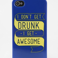"""I Don´t Get Druck, I Get Awesome"" iPhone 4/4s Case"