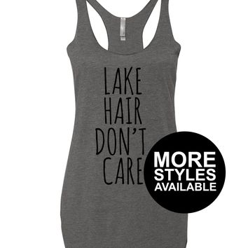 Lake Hair Don't Care, Graphic Tee