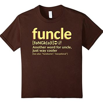 Funcle Definition T-shirt For Uncle