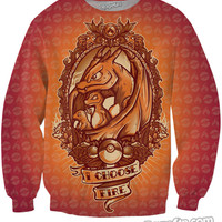 I Choose Fire Crewneck Sweatshirt