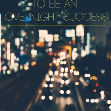 Overnight Success - Limited Edition 50 Pieces