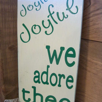 Christmas Sign-Joyful Joyful We Adore Thee-Words On Sign-Housewares-Christmas Decor