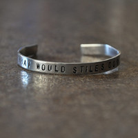 "What Would Stiles Do? ""Teen Wolf"" Inspired Handstamped Aluminium Cuff Bracelet"