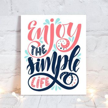 WALL ART QUOTE, Enjoy the Simple Life, Office Quotes, Inspirational Quote, Motivational Quote, Typography Decor, Single Canvas or Print