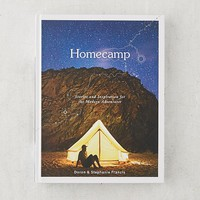Homecamp: Stories and Inspiration for the Modern Adventurer By Doron Francis & Stephanie Francis | Urban Outfitters