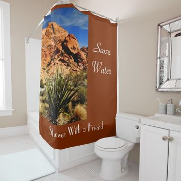Funny Save Water Desert Scenery Shower Curtain